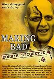 Making Bad: Zombie Etiquette Poster