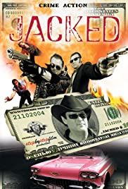 Jacked$(2004) Poster - Movie Forum, Cast, Reviews