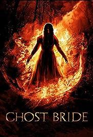 Ghost Bride (2013) 720p