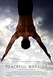 Peaceful Warrior (2006) Poster - Movie Forum, Cast, Reviews
