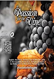 A Passion for the Vine (2012) 720p