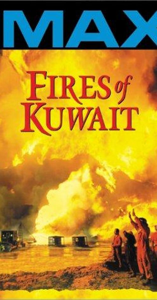 Fires of Kuwait (1992) - IMDb