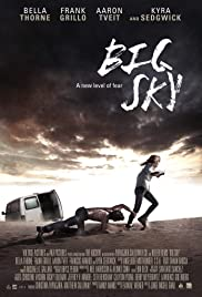 Big Sky (2015) Poster - Movie Forum, Cast, Reviews