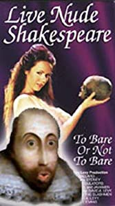 HD movie torrents free download Live Nude Shakespeare [BDRip]