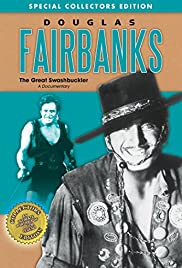 Douglas Fairbanks: The Great Swashbuckler Poster