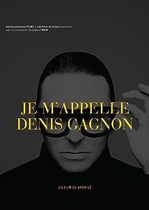 Downloaded dvd movies Je m'appelle Denis Gagnon [320p]