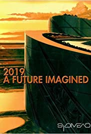 2019: A Future Imagined Poster