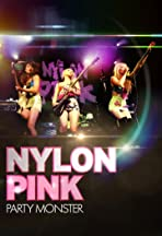 Nylon Pink: Party Monster