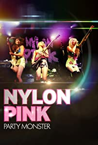 Best sites for free movie downloading Nylon Pink: Party Monster USA [[movie]