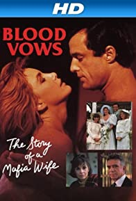 Primary photo for Blood Vows: The Story of a Mafia Wife