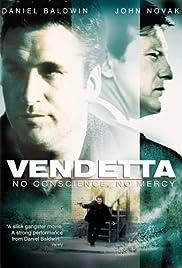 Vendetta: No Conscience, No Mercy Poster