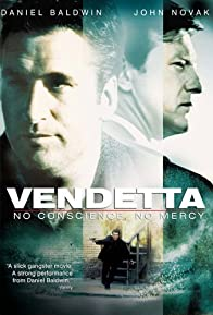 Primary photo for Vendetta: No Conscience, No Mercy