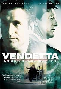 Vendetta: No Conscience, No Mercy hd full movie download