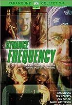 Strange Frequency