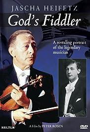 God's Fiddler: Jascha Heifetz Poster
