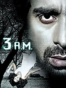 Dvd movie direct download 3 AM: A Paranormal Experience India [UHD]