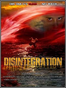 UK movie downloads free Disintegration by Mischa Perez [[movie]