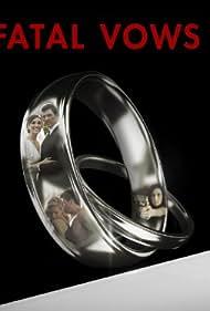 Fatal Vows (2012)
