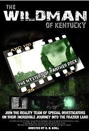 The Wildman of Kentucky: The Mystery of Panther Rock (2008) starring Matt Clark on DVD on DVD