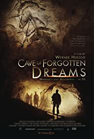 Cave of Forgotten Dreams (2011) Poster - Movie Forum, Cast, Reviews