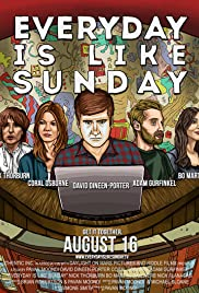 Everyday Is Like Sunday (2013) 1080p