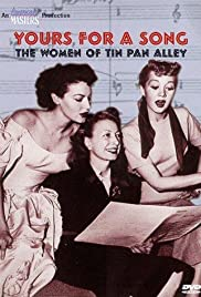 Yours for a Song: The Women of Tin Pan Alley Poster