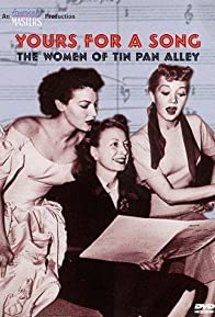 Primary photo for Yours for a Song: The Women of Tin Pan Alley