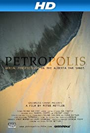 Petropolis: Aerial Perspectives on the Alberta Tar Sands Poster