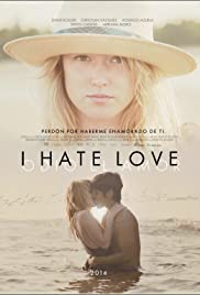 I Hate Love Poster