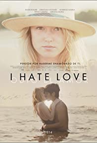 Primary photo for I Hate Love