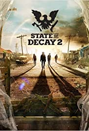 State of Decay 2 Poster