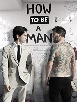 How to Be a Man (2013)