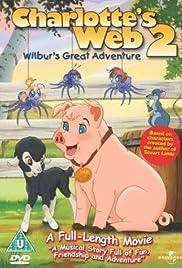 Charlotte's Web 2: Wilbur's Great Adventure