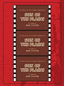 Watch new trailers movies A Son of the Plains USA [320p]
