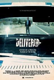 Delivered (2011) Poster - Movie Forum, Cast, Reviews
