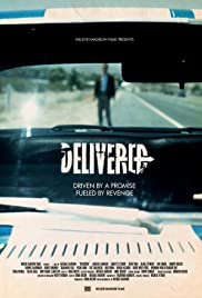 Delivered (2011) Poster - Movie Forum, Cast, Reviews