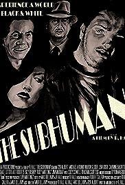 The Subhuman Poster