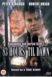 83 Hours 'Til Dawn (1990) Poster - Movie Forum, Cast, Reviews