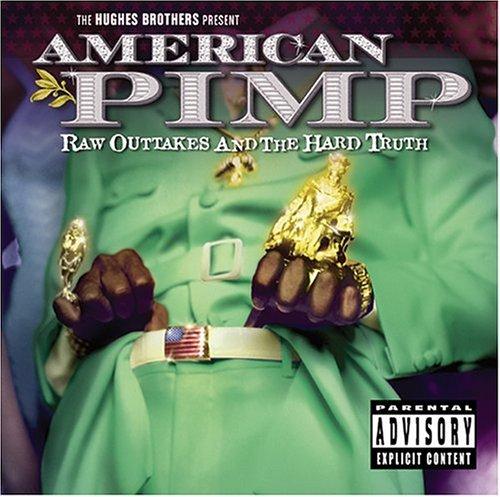 American Pimp 1999