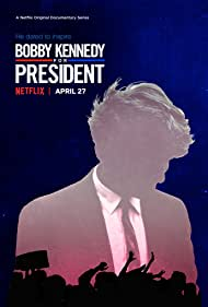 Bobby Kennedy for President (2018) Poster - TV Show Forum, Cast, Reviews