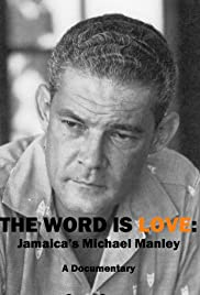 The Word Is Love: Jamaica's Michael Manley Poster