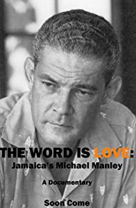 Adult movies live to watch The Word Is Love: Jamaica's Michael Manley by [2K]