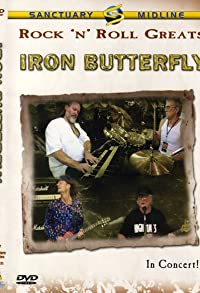 Primary photo for Rock 'n' Roll Greats: Iron Butterfly