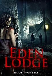 Eden Lodge Poster