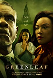 Greenleaf (2016- )
