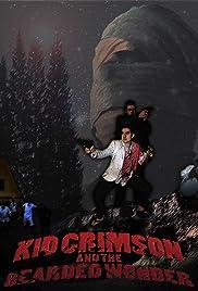 Kid Crimson and the Bearded Wonder Poster