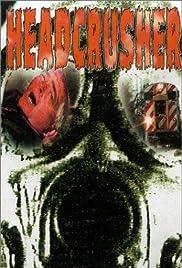 Headcrusher Poster