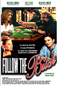 Follow the Bitch (1996)