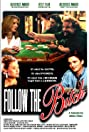Follow the Bitch (1996) Poster