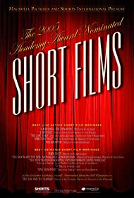 2005 Academy Award Nominated Short Films (2006)
